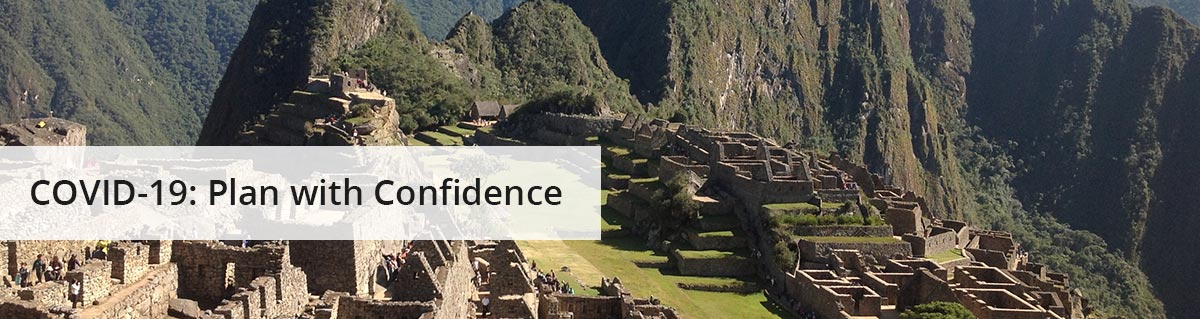 covi19 plan with confidence - The best tours to Peru, licensed tour operator, safety and affordable prices